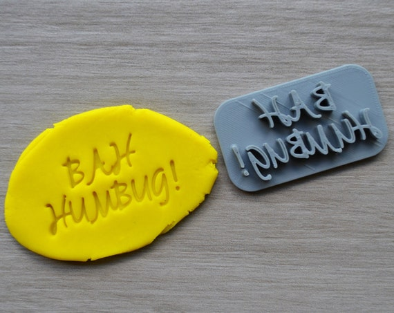 Bah Humbug! Imprint Cookie/Fondant/Soap/Embosser Stamp