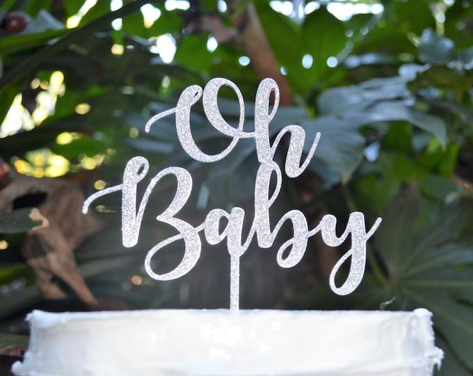 Oh Baby Cake Topper Font 2 - Baby Shower Cake Topper - Baby Boy Baby Girl Cake Topper