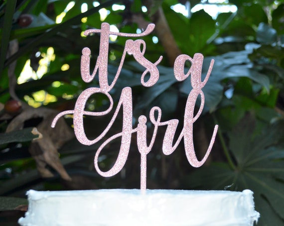 Its a Girl Cake Topper Font 2 - Baby Shower Cake Topper - Baby Girl Cake Topper