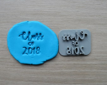 Class of Custom Year Imprint Cookie/Fondant/Soap/Embosser Stamp