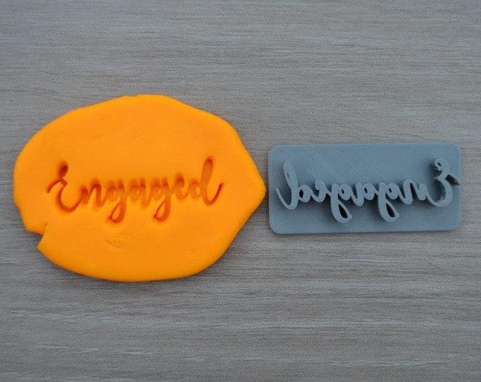 Engaged Font 2 Imprint Cookie/Fondant/Soap/Embosser Stamp