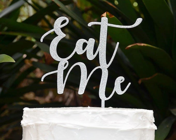 Eat Me Cake Topper - Assorted Colours
