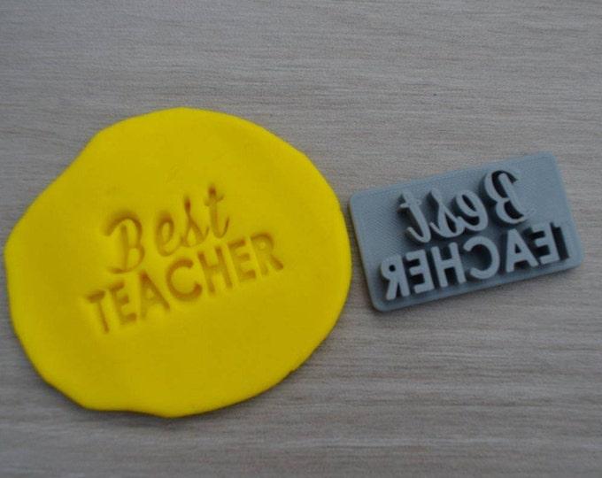 Best Teacher Imprint Cookie/Fondant/Soap/Embosser Stamp