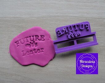 Future Mrs Name DIY Stamp/Holder Imprint Wedding Engagement Cookie/Fondant/Soap/Embosser Stamp