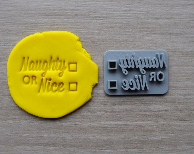 Naughty Or Nice Imprint Cookie/Fondant/Soap/Embosser Stamp