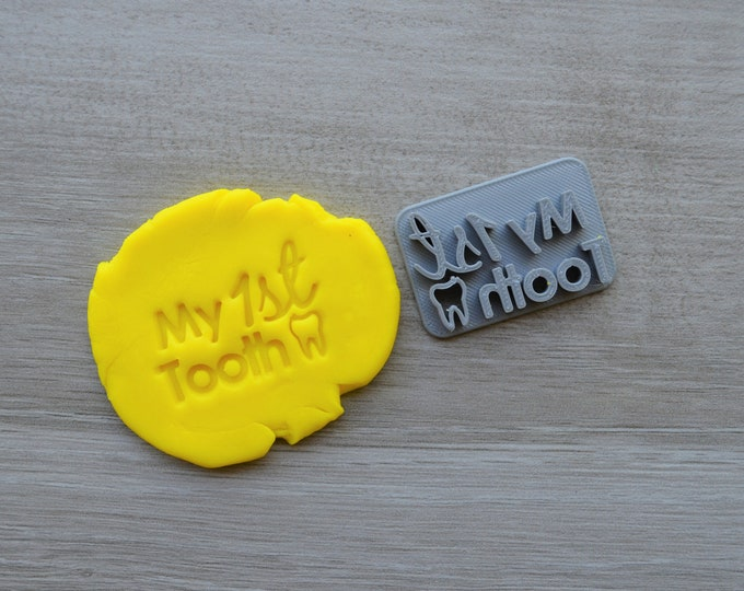 My 1st Tooth Imprint Cookie/Fondant/Soap/Embosser Stamp