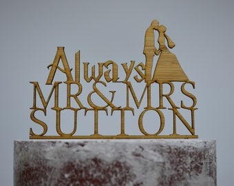 Wedding Engagement Cake Topper Mr & Mrs Custom Personalized Always Timber Wood Cake Topper - Name Cake Topper Silhouette