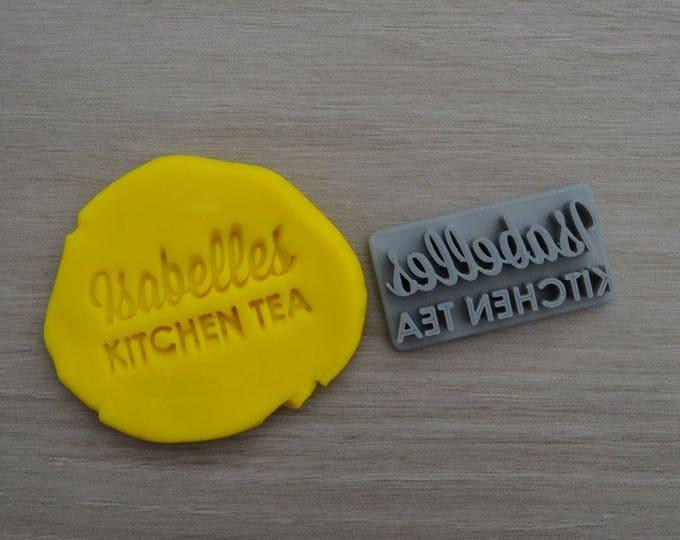 Kitchen Tea custom name Imprint Cookie/Fondant/Soap/Embosser Stamp