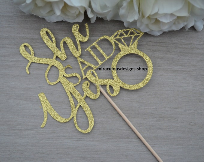 She Said Yes Cake Topper - Engagement Cake Topper - Assorted Colours