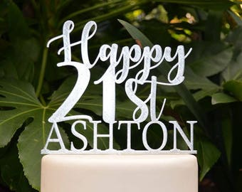 Happy 21st Birthday Custom/Personalized Name Cake Topper - Assorted Colours
