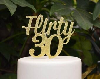 Flirty 30 Birthday Cake Topper - 30th Birthday Cake Topper - Assorted Colours