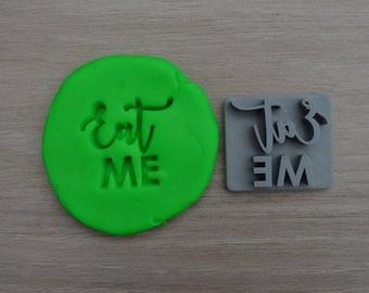 Eat Me Imprint Cookie/Fondant/Soap/Embosser Stamp