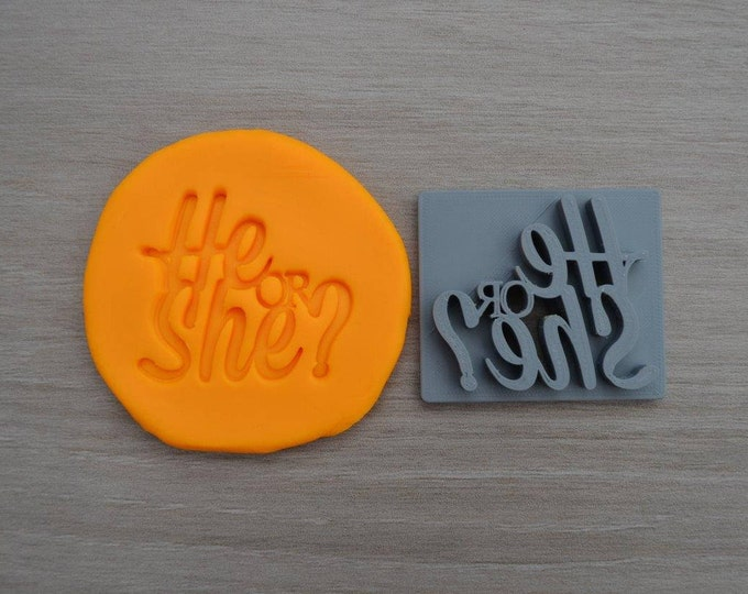 He or She Imprint Cookie/Fondant/Soap/Embosser Stamp