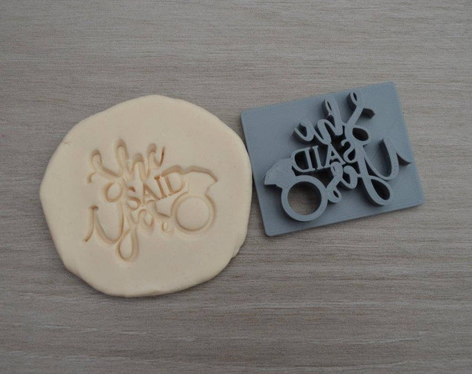 She Said Yes Wedding Ring Imprint Cookie/Fondant/Soap/Embosser Stamp