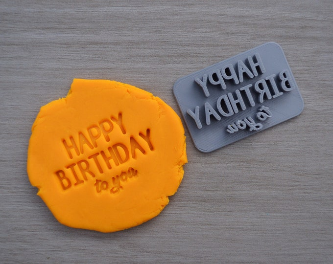 Happy Birthday To You Imprint Cookie/Fondant/Soap/Embosser Stamp