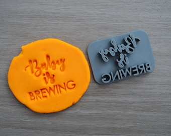Baby Is Brewing Imprint Cookie/Fondant/Soap/Embosser Stamp