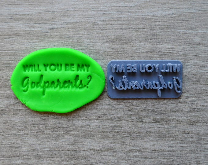 Will You Be My Godparents Imprint V1 Cookie/Fondant/Soap/Embosser Stamp