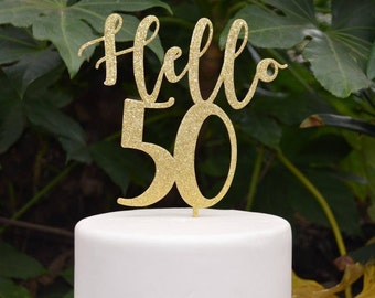 Hello 50 Birthday Cake Topper - 50th Birthday Cake Topper - Assorted Colours