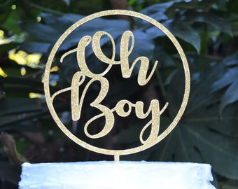 Circle Oh Boy Cake Topper - Baby Shower Cake Topper - Baby Boy Cake Topper
