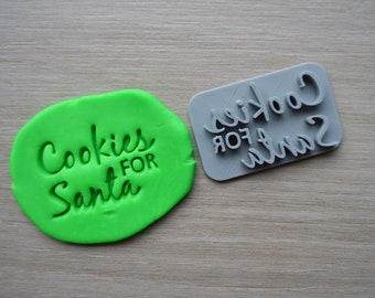 Cookies For Santa Imprint Cookie/Fondant/Soap/Embosser Stamp