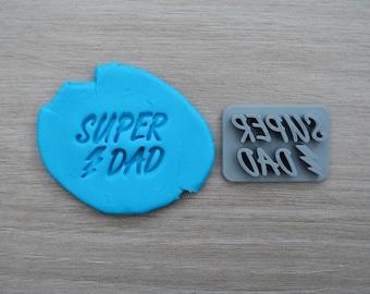 Super Dad Imprint Cookie/Fondant/Soap/Embosser Stamp