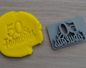 50 & Fabulous Birthday 50th Birthday Imprint Cookie/Fondant/Soap/Embosser Stamp