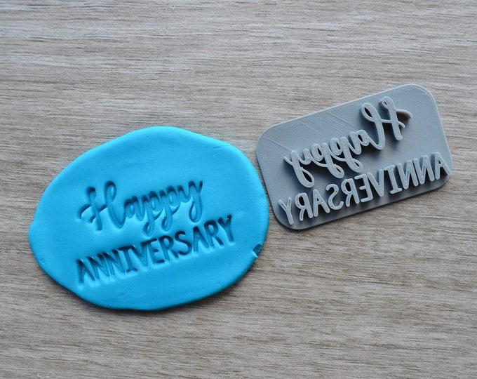 Happy Anniversary V1 Imprint Cookie/Fondant/Soap/Embosser Stamp