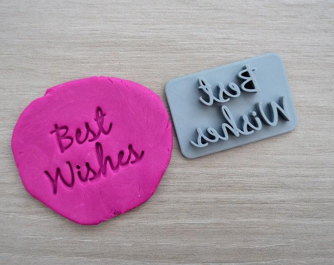 Best Wishes Imprint Cookie/Fondant/Soap/Embosser Stamp