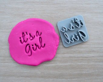 Its A Girl Imprint Font 2 Cookie/Fondant/Soap/Embosser Stamp