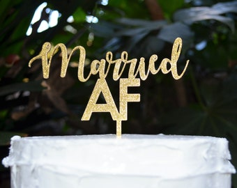 Married AF Birthday Cake Topper - Assorted Colours