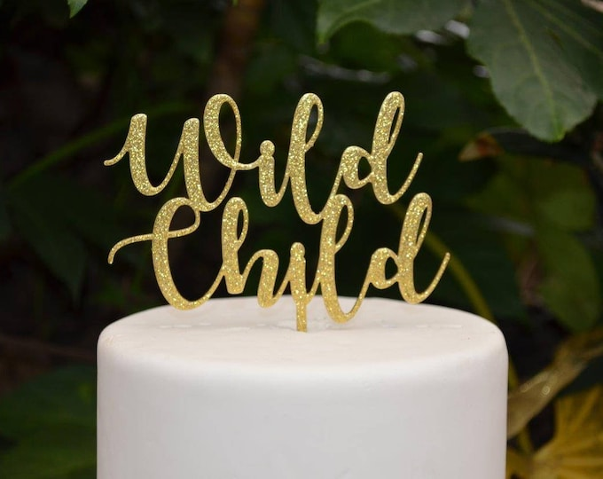 Wild Child Cake Topper - Birthday Party - Assorted Colours