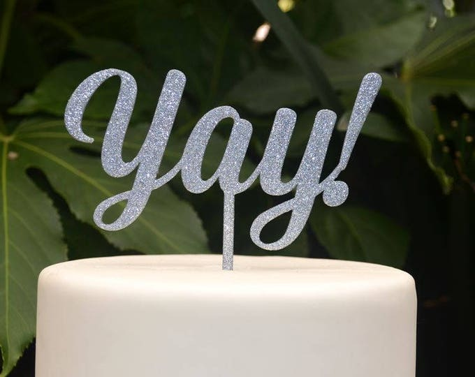 Yay! Cake Topper - Engagement Wedding Cake Topper - Assorted Colours