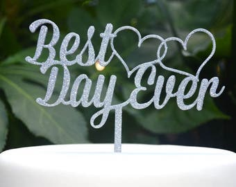 Best Day Ever Wedding Engagement Heart Cake Topper - Bride and Groom Wedding Cake Topper