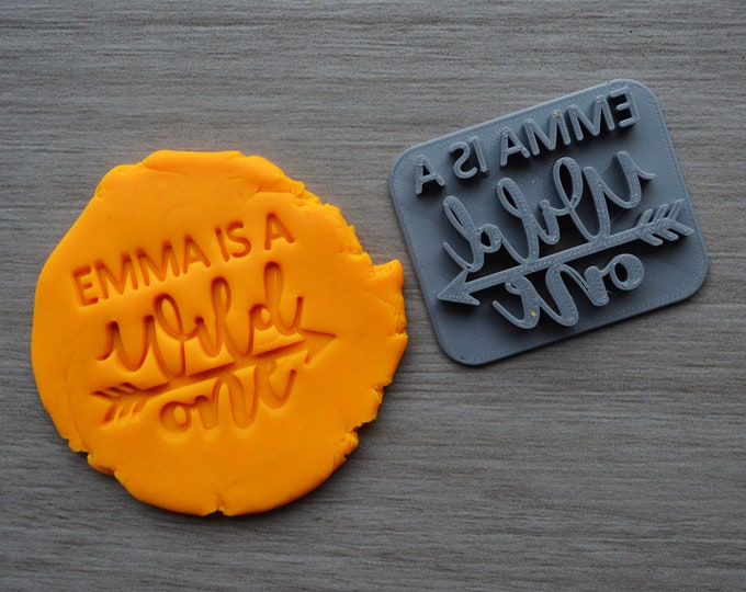 Name Is A Wild One Custom/Personalized Name Cookie/Fondant/Soap/Embosser Stamp