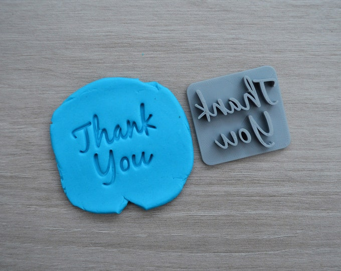 Thank You Imprint Font 3 Cookie/Fondant/Soap/Embosser Stamp