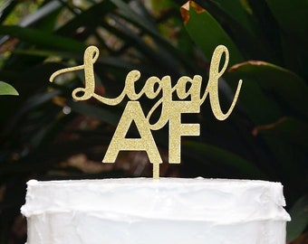 Legal AF Birthday Cake Topper - Assorted Colours