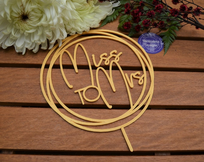 Miss to Mrs Ring Wedding Engagement Cake Topper - Bride and Groom Wedding Cake Topper - Bridal Shower Kitchen Tea Party