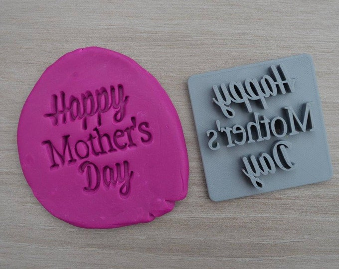 Happy Mothers Day Font 1 Imprint Cookie/Fondant/Soap/Embosser Stamp