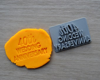 40th Wedding Anniversary Imprint Cookie/Fondant/Soap/Embosser Stamp