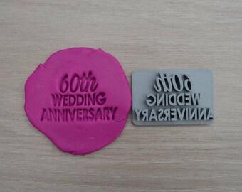 60th Wedding Anniversary Imprint Cookie/Fondant/Soap/Embosser Stamp