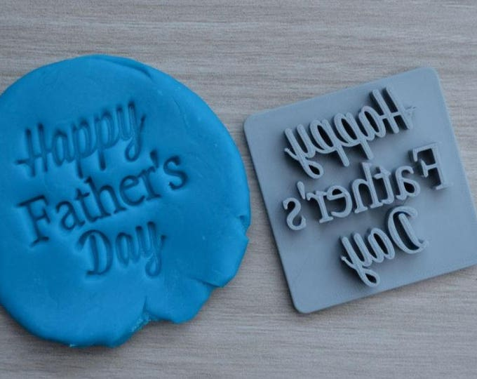 Happy Fathers Day Font 1 Imprint Cookie/Fondant/Soap/Embosser Stamp