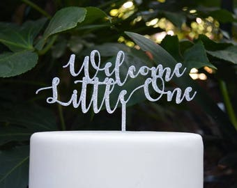 Welcome Little One Cake Topper - Baby Shower Cake Topper - Baby Boy Baby Girl Cake Topper
