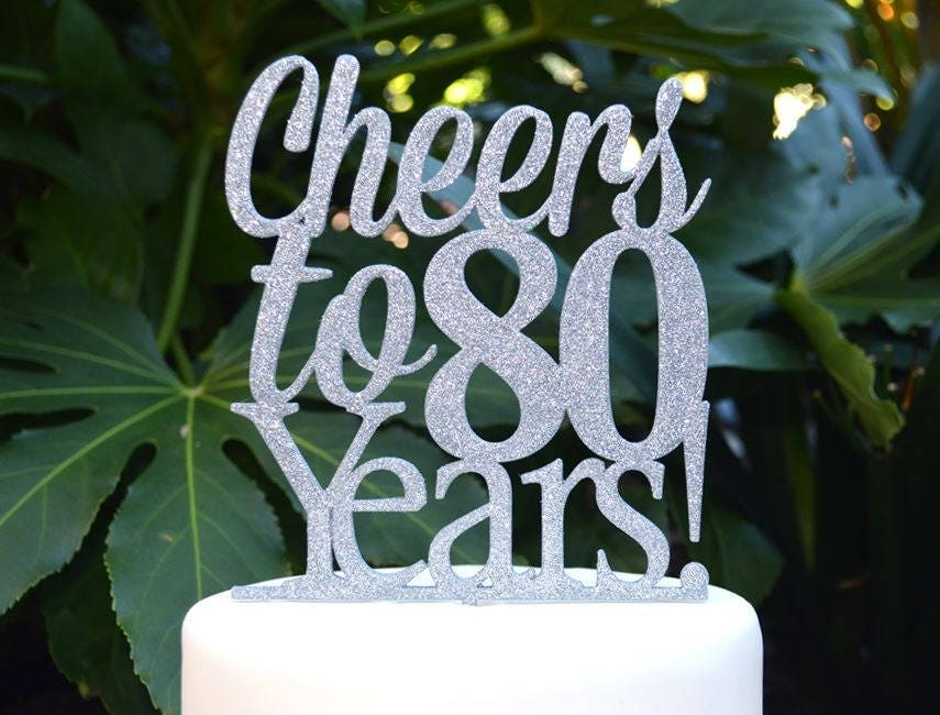 Super Cheers To 80 Years Birthday Anniversary Cake Topper 80Th Funny Birthday Cards Online Alyptdamsfinfo