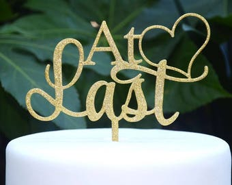 At Last Wedding Engagement Heart Cake Topper - Bride and Groom Wedding Cake Topper