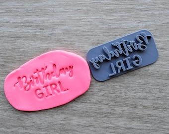 Birthday Girl Imprint Cookie/Fondant/Soap/Embosser Stamp