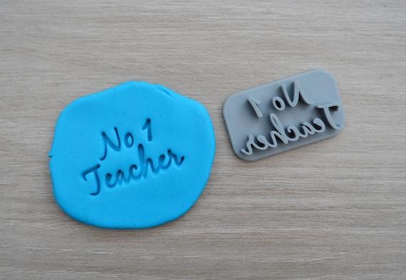 No 1 Teacher Imprint Cookie/Fondant/Soap/Embosser Stamp