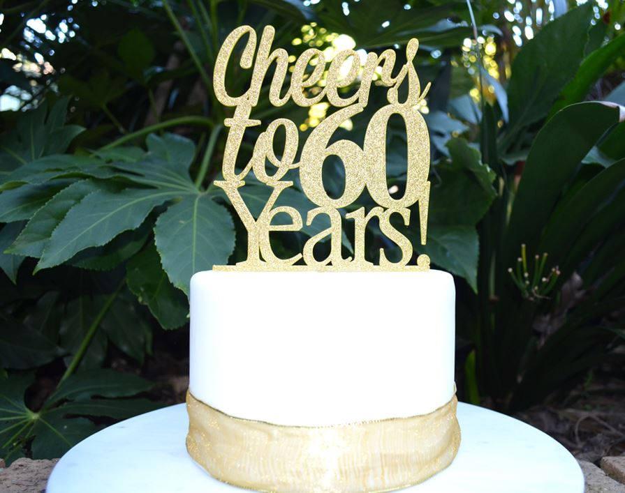 Cheers To 60 Years Birthdayanniversary Cake Topper 60th Birthday