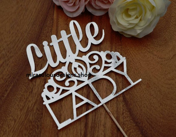 Little Lady Cake Topper - Baby Shower Cake Topper - Baby Girl Cake Topper