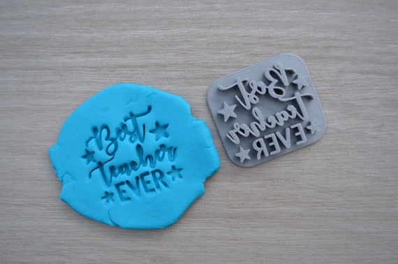 Best Teacher Ever Imprint Cookie/Fondant/Soap/Embosser Stamp