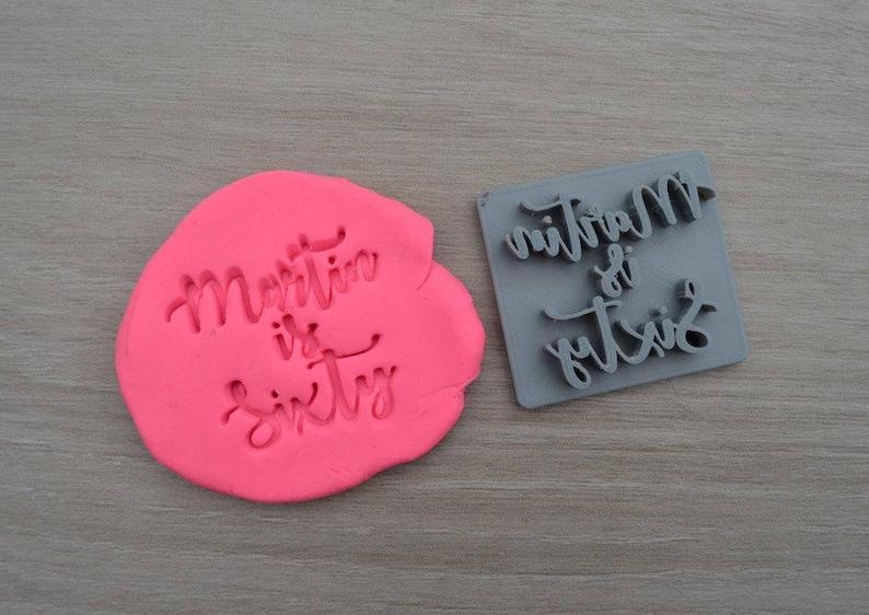Sixty CustomPersonalized Name CookieFondantSoapEmbosser Stamp